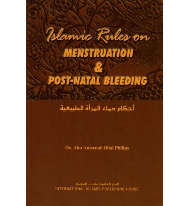 Islamic Rules on Menstruation and Post-Natal Bleeding